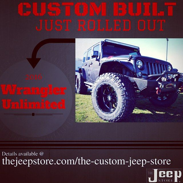 The Jeep Store Rolled Out A Whole New New Custom Jeep Wrangler