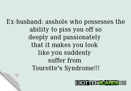 Asshole ex husband