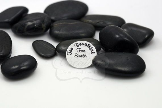 "Hand-Stamped 30mm ""Too Beautiful For Earth"" Memorial / Miscarriage Support Floating Locket Plate"