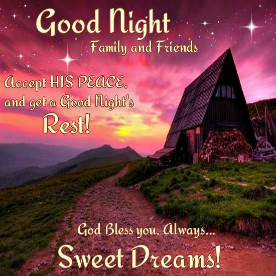 Good Night God Bless You Always Sweet Dreams Good Night Good