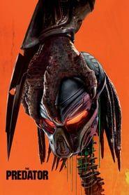 Watch Online The Predator 2018 Full Hd Movie In Official Online Eng Sub Predator Full Movie Predator Movie Predator Movie Poster