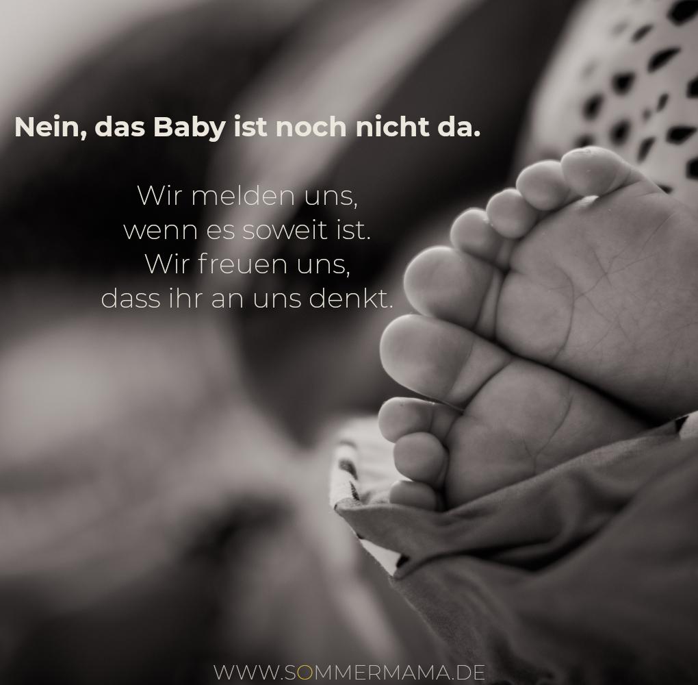 Nachfragen Zur Geburt Nein Das Baby Ist Noch Nicht Da