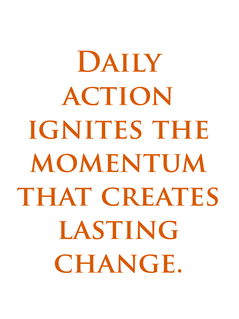 Daily #action ignites the #momentum that creates lasting #change. Do you have al plan already! I can help!