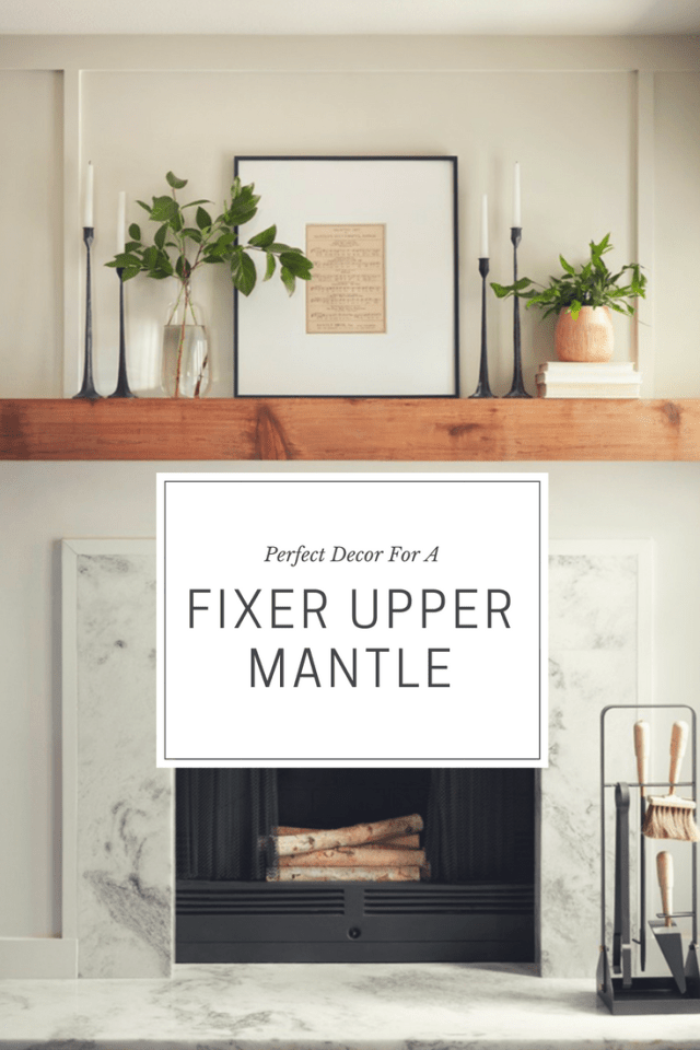 Perfect Decor To Get That Fixer Upper Mantel | Thrifted & Taylor'd