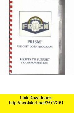 Prism Weight Loss Program Recipes To Support Transformation Karen