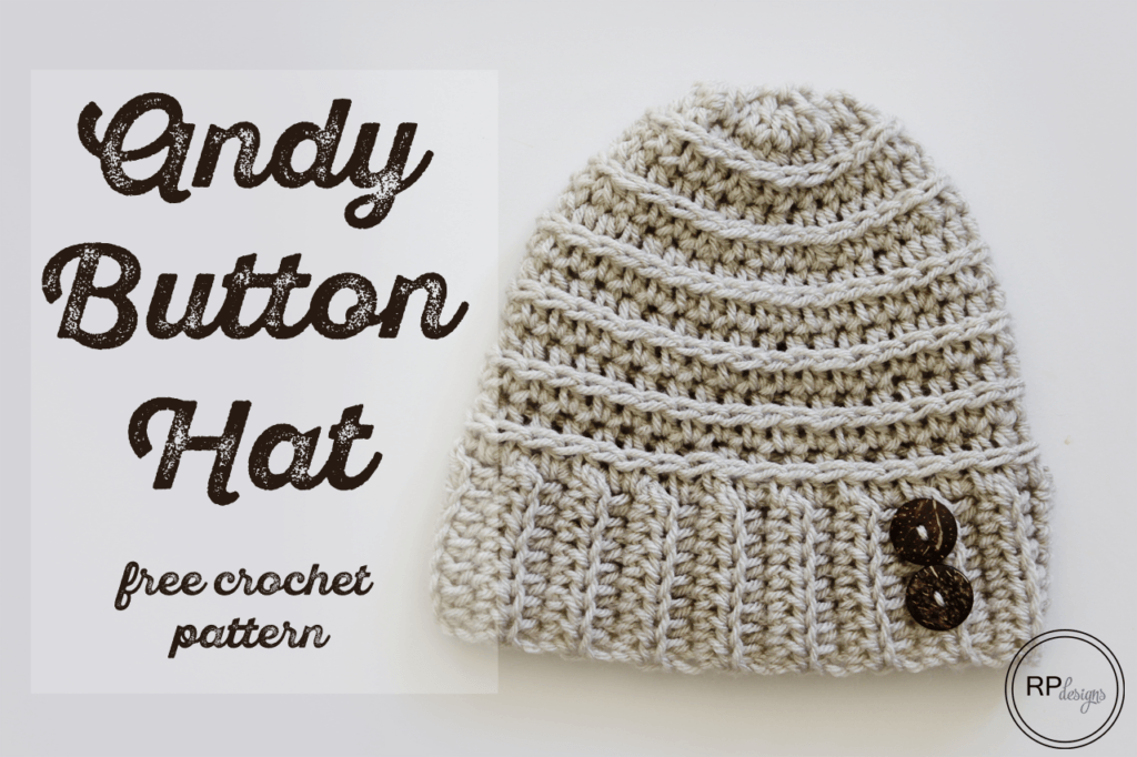 The Andy Button Hat - Free Crochet Pattern | Sombreros de ganchillo ...