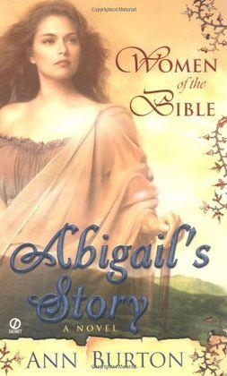 Abigail Wife Of King David Bible Women Womens Bible Study Bible
