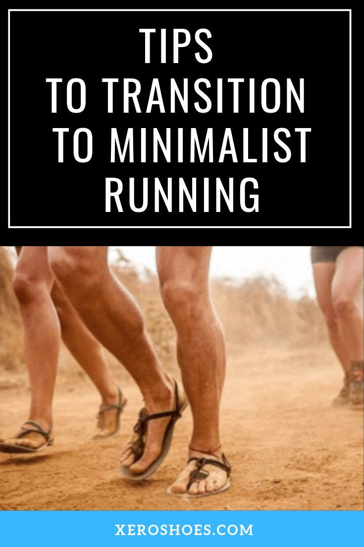 Tips to Transition to Minimalist Running from ultra-marathon runners. If you are new to barefoot run...