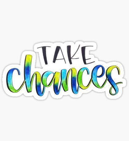 Take Chances - Positive Quote | Sticker #quotesabouttakingchances Letters By Gigi - Stickers by Angelica Herrera | Redbubble #quotesabouttakingchances Take Chances - Positive Quote | Sticker #quotesabouttakingchances Letters By Gigi - Stickers by Angelica Herrera | Redbubble #quotesabouttakingchances