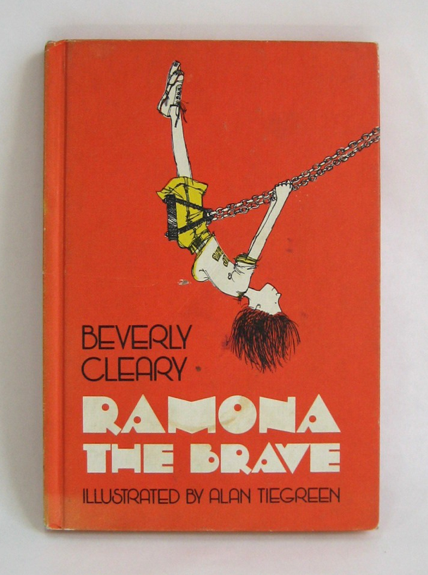 """Ramona the Brave""~Story by Beverly Cleary and illustrated by Alan Tiegreen, 1975."
