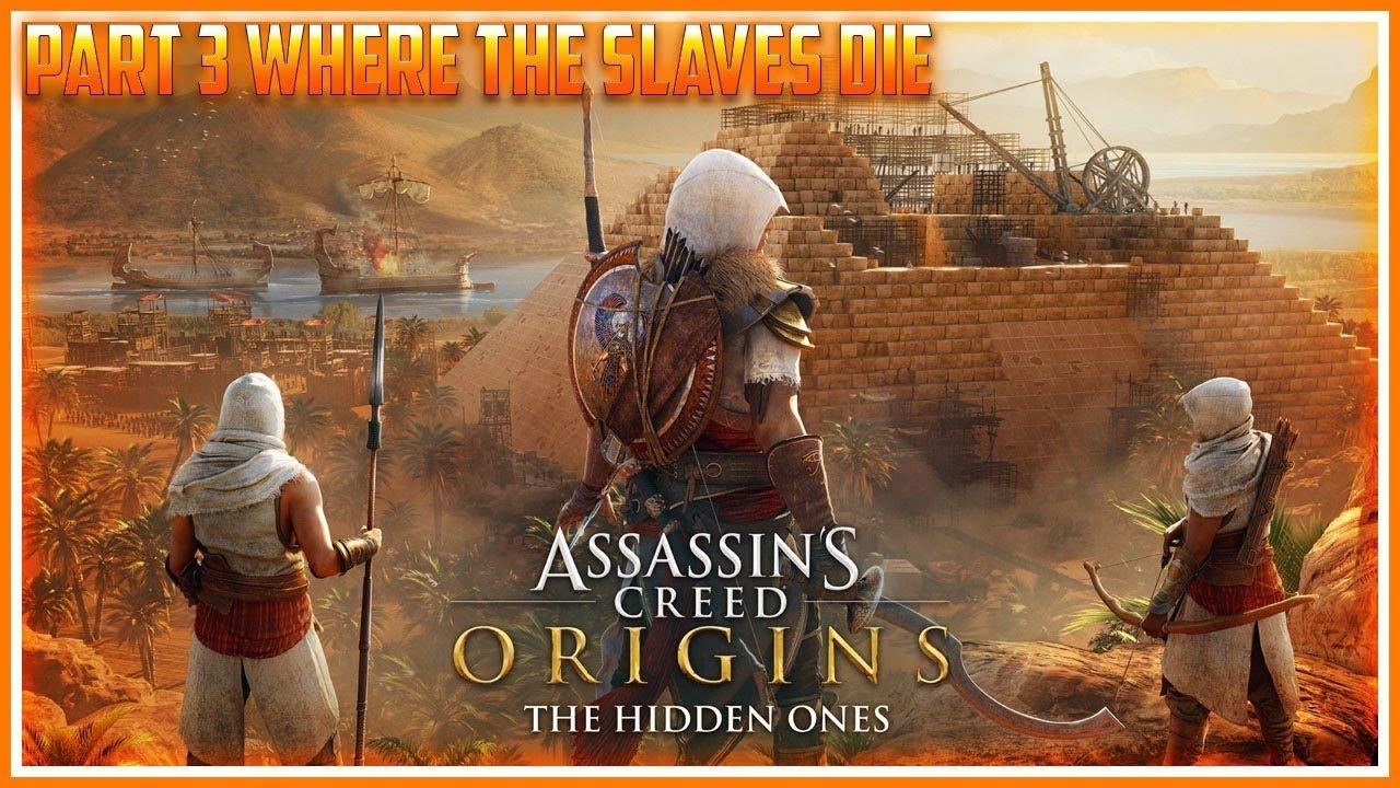 Assassin S Creed Origins The Hidden Ones Walkthrough Gameplay Part