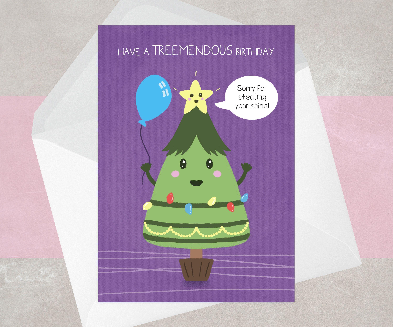December Birthday Card Christmas Birthday Funny Pun Etsy Christmas Birthday Cards Grandad Birthday Cards Birthday Cards