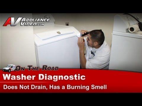 Washer Repair Not Draining Burning Smell Maytag Whirlpool Roper Kenmore Sears Mav7600aww Youtube Washer Repair Maytag Washing Machine Washer And Dryer