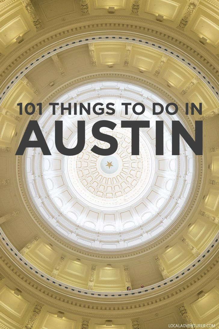 Things To Do In Austin Bucket List Austin Texas Texas And - 11 things to see and do in austin texas