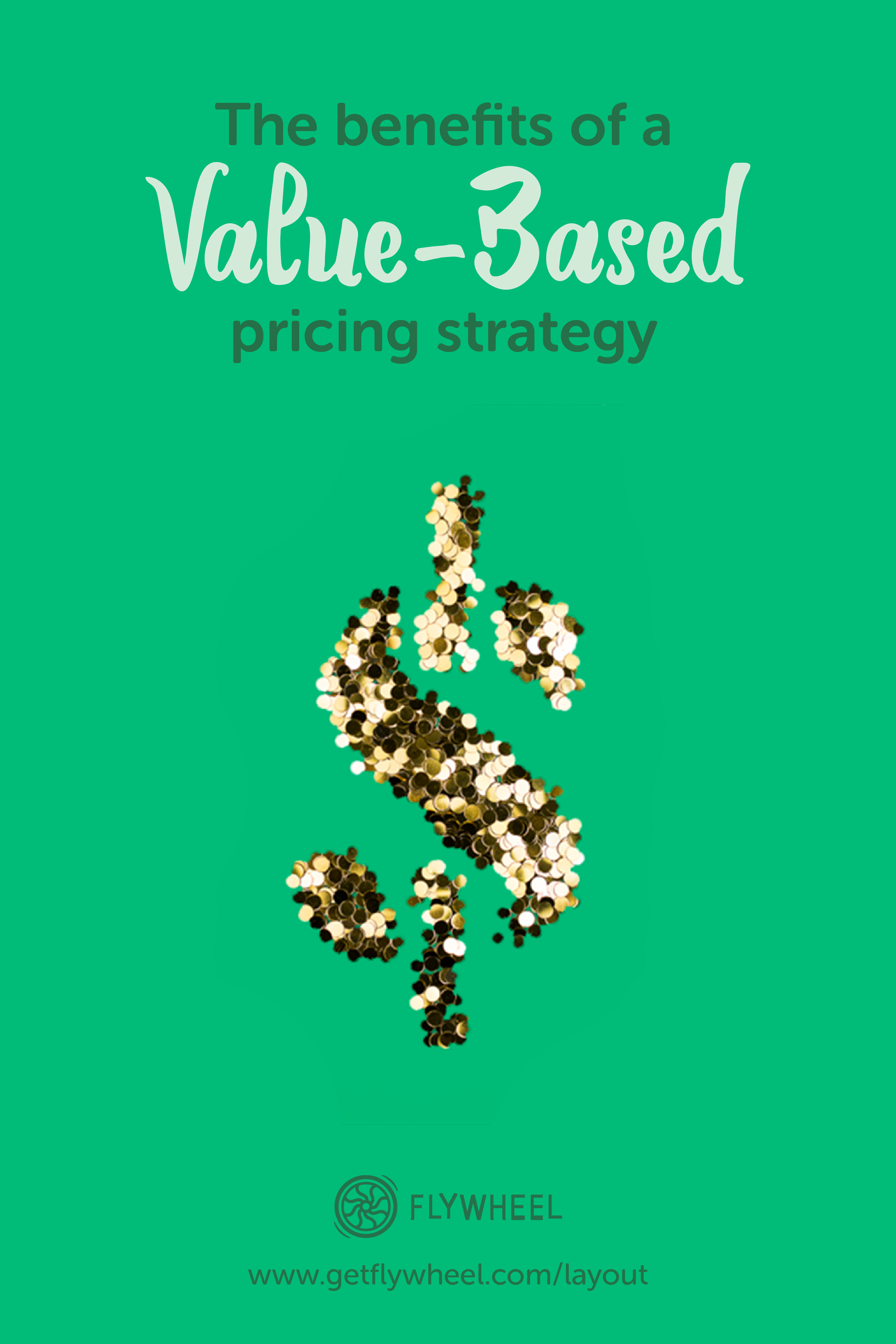 The Benefits Of A Value Based Pricing Strategy