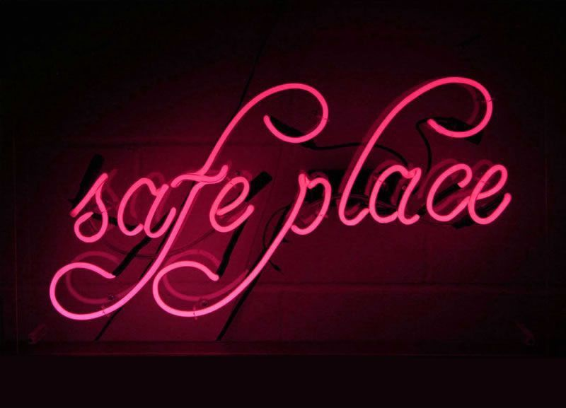 Find your safe place | Neon signs, Neon words, Neon