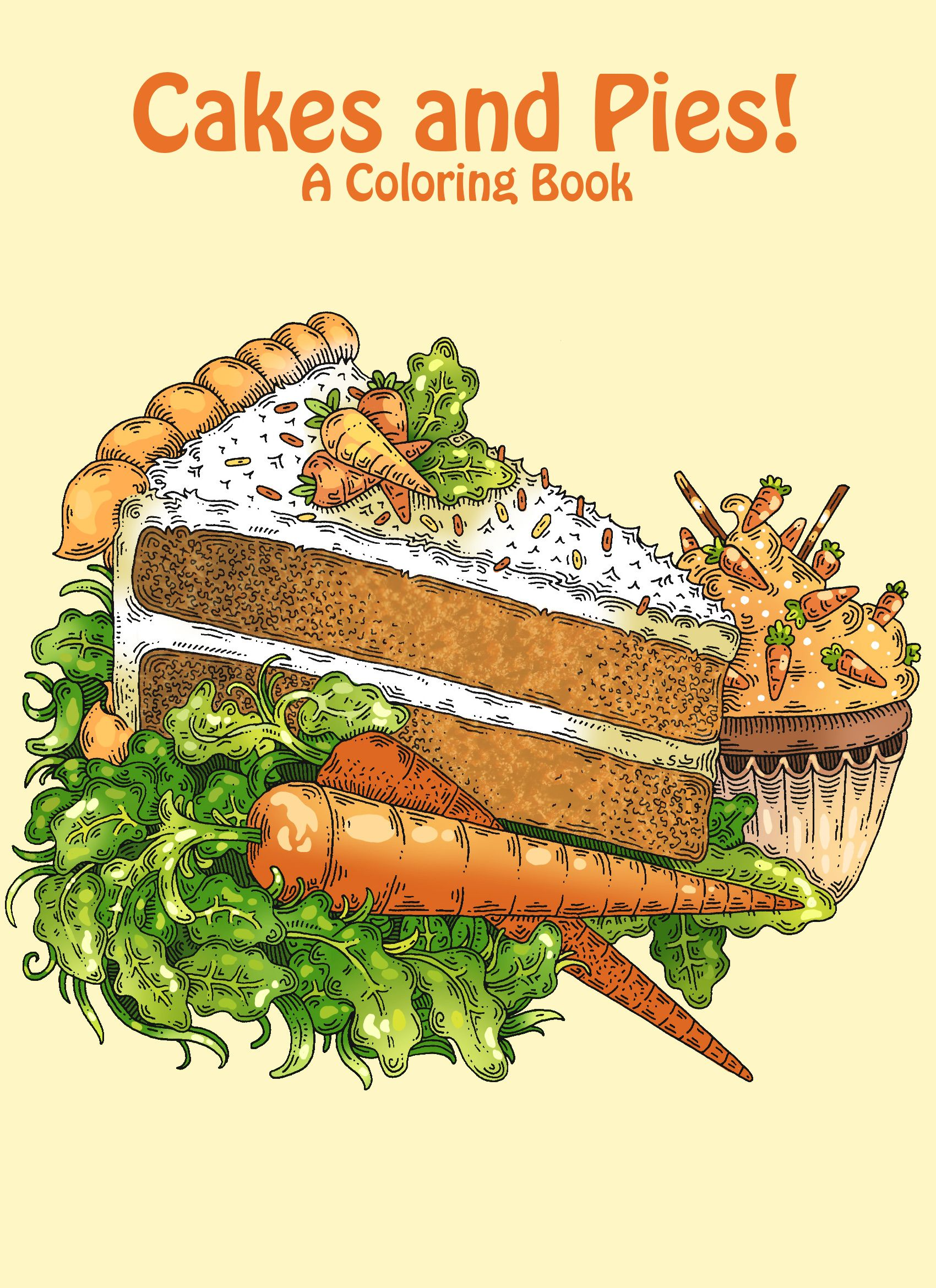 Cakes and Pies A Coloring Book Artwork by Janelle Dimmett