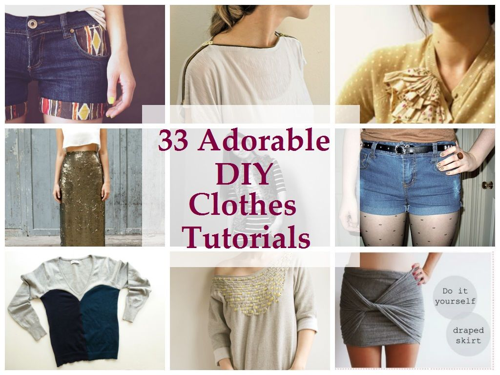 33 adorable diy clothes tutorials clothes pinterest diy 33 adorable diy clothes tutorialslots of cute sewing ideas for thriftold clothes solutioingenieria Images