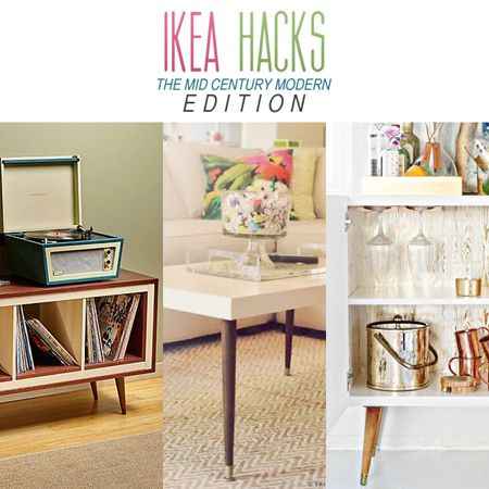 Best Ikea Hacks The Mid Century Modern Edition Mid Century 400 x 300