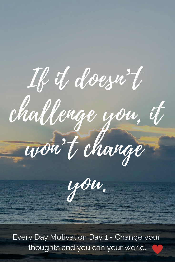 Life Changes Every Day Quotes