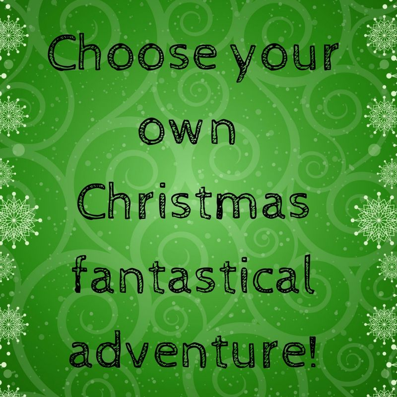 Choose Your Own Christmas Fantastical Adventure Fantasy Books With