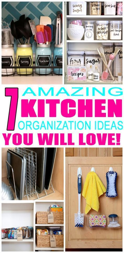 7 Amazing Ways To Organize Your Kitchen Right Now