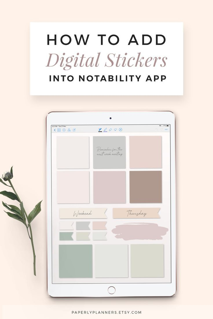 HOW TO ADD DIGITAL PLANNER STICKERS INTO NOTABILITY APP
