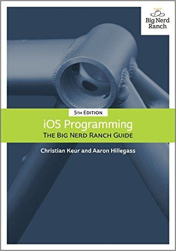 Ios programming the big nerd ranch guide 5th edition pdf download learn ios development with the sixth edition of our best selling book written by aaron hillegass and updated for swift xcode 8 and ios fandeluxe Choice Image
