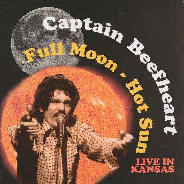 Captain Beefheart - Full Moon - Hot Sun Live In Kansas - LP