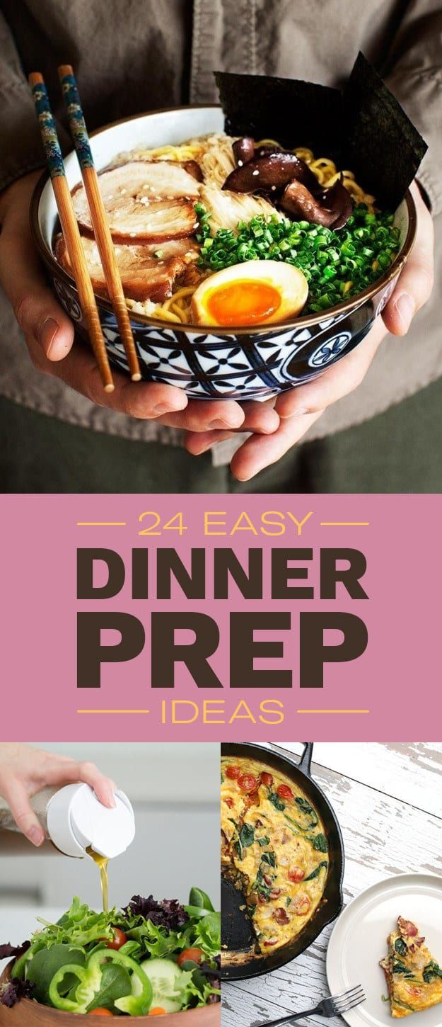 24 Easy Dinner Prep Ideas You'll Want To Try ASAP