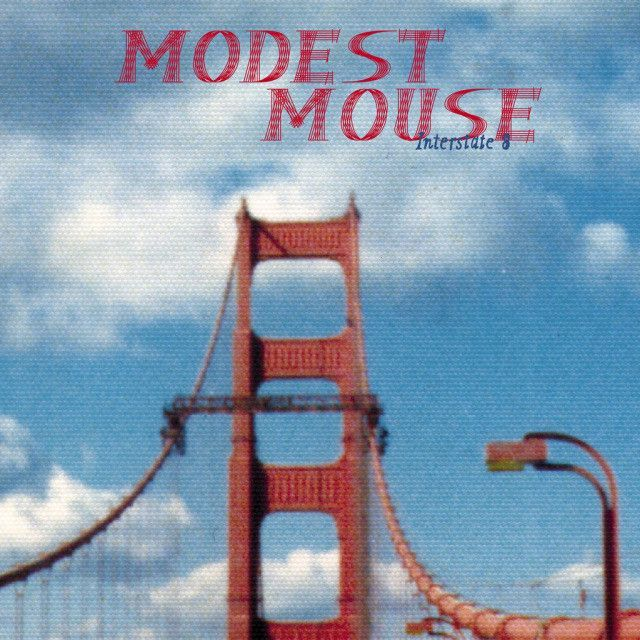 Top 10 First Dance Songs: Modest Mouse - Interstate 8 Vinyl Record