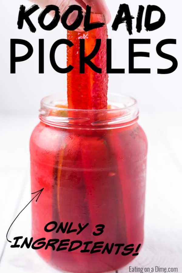 Kool Aid Pickles Combine Sweet And Salty For An Amazing Flavor Combination With Just 3 Ingredients This Kool Kool Aid Pickles Recipe Pickling Recipes Pickles