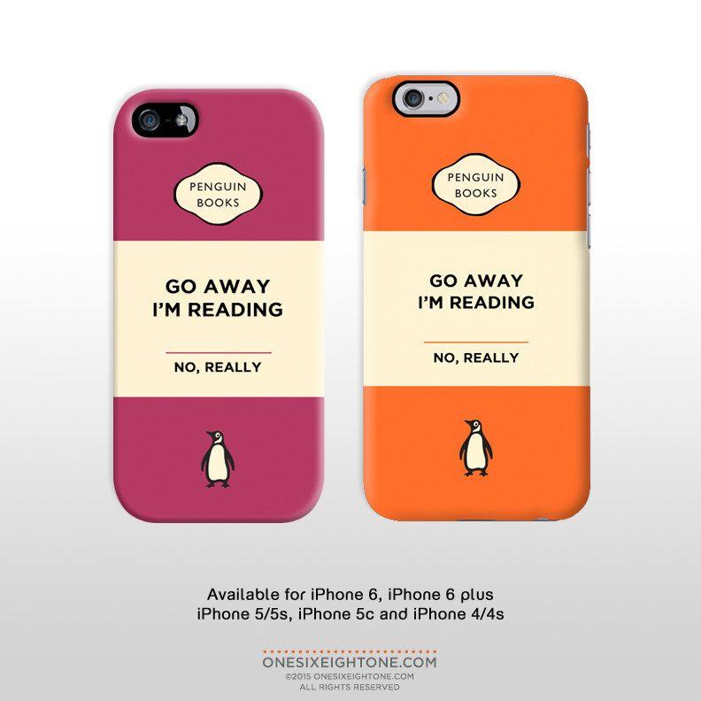 iPhone 6 iPhone 6 plus 'Go away I'm reading' Penguin ...