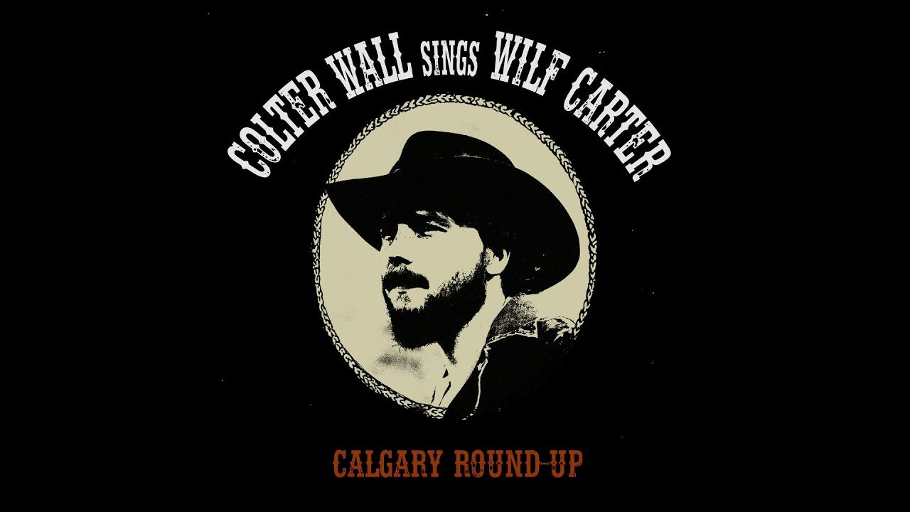 colter wall calgary round up audio video new country on colter wall id=33391