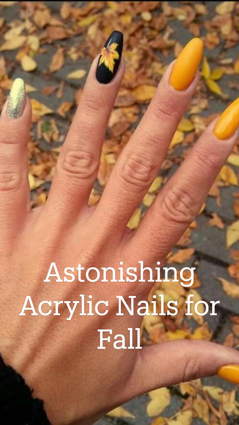 Astonishing Acrylic Nails for Fall
