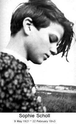 Jesse's Café Américain: On the 70th Anniversary of the Execution of Sophie Scholl, 22 February 1943