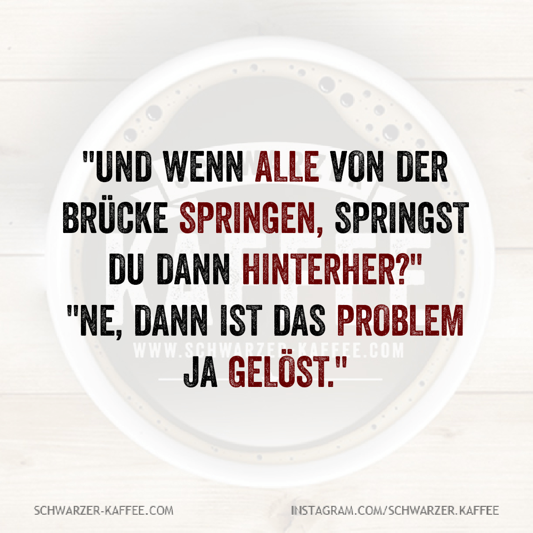 Schwarzerkaffee Spruche Humor Love Schwarzer Kaffee Facebook