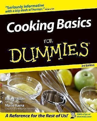Cooking Basics for Dummies by Wolfgang Puck, Marie Rama, Bryan Miller and Eve...