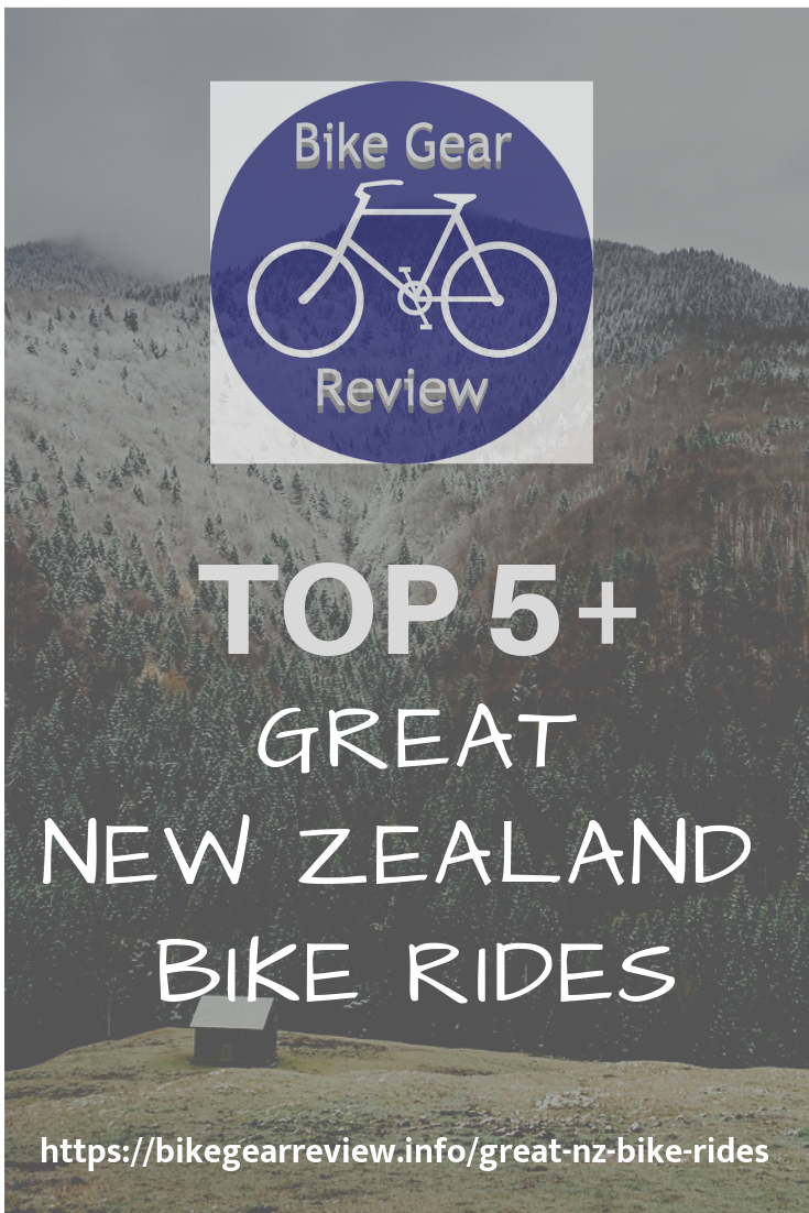 Great New Zealand Bike Rides Review By Bikegearreview Info