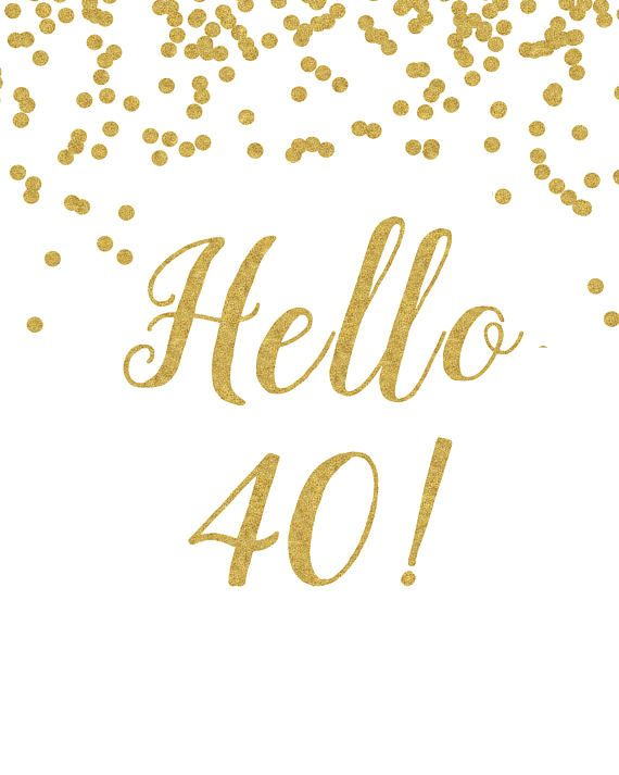 image about Printable 40th Birthday Card identify Printable Indication Hello there 40 White and gold 40th birthday