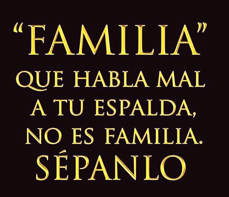 Eso No Es Familia Frases De Desepcion Familiar Frases