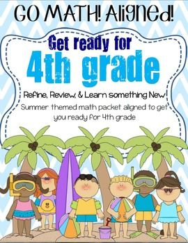 Go Math 3rd Grade Getting Ready For 4th Grade Summer Themed Packet