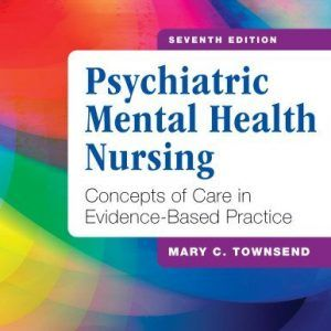 Test Bank Downloadable For Psychiatric Mental Health Nursing