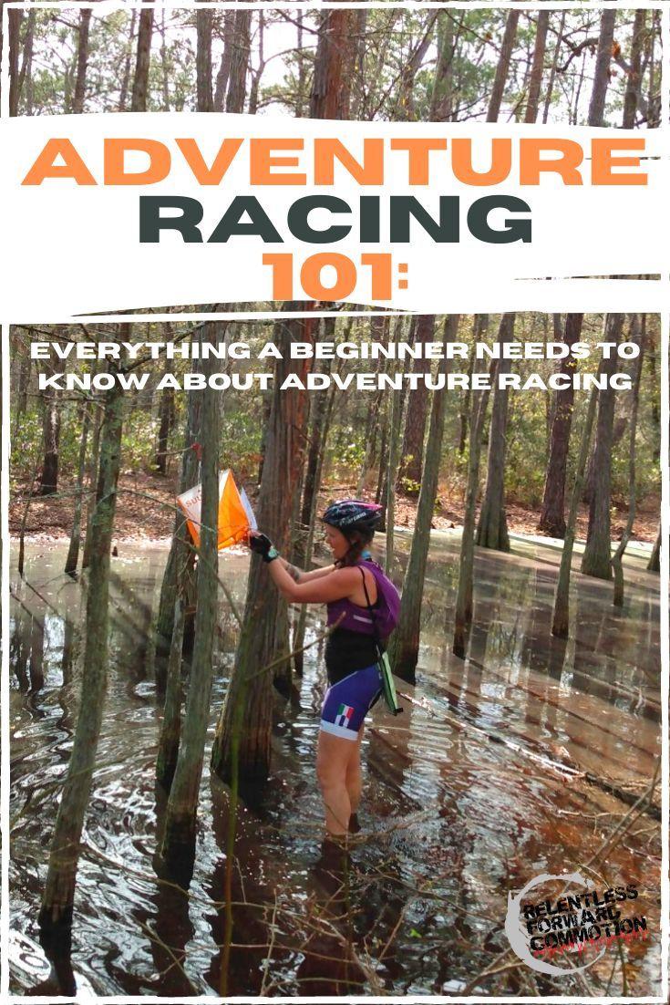 Adventure Racing 101 - RELENTLESS FORWARD COMMOTION
