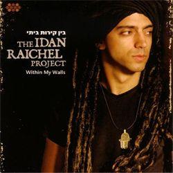 Idan Raichel  WITHIN MY WALLS