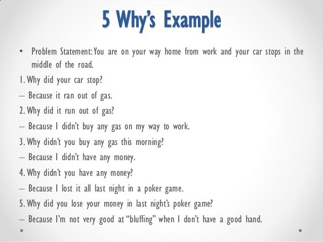 5 Why\u0027s Example \u2022 Problem StatementYou are on your way home from - problem statement example