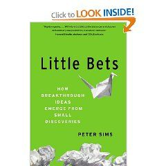 Little Bets How Breakthrough Ideas Emerge From Small Discoveries By Peter Sims Is Design Thinking For Entr Business Books Book Worth Reading Design Thinking
