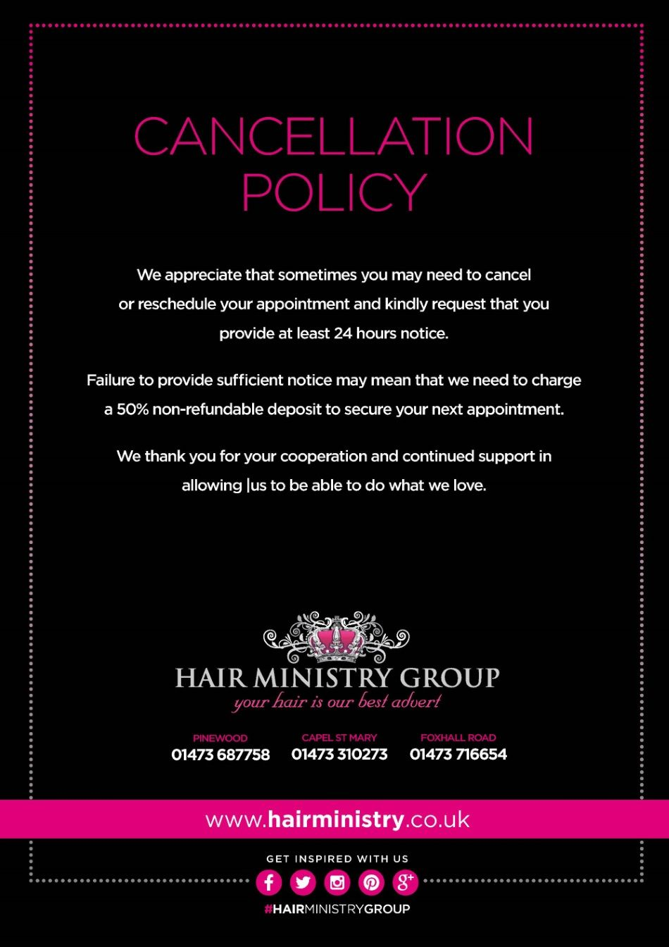 Cancellation Policy  Hair Ministry Group Salons In Ipswich