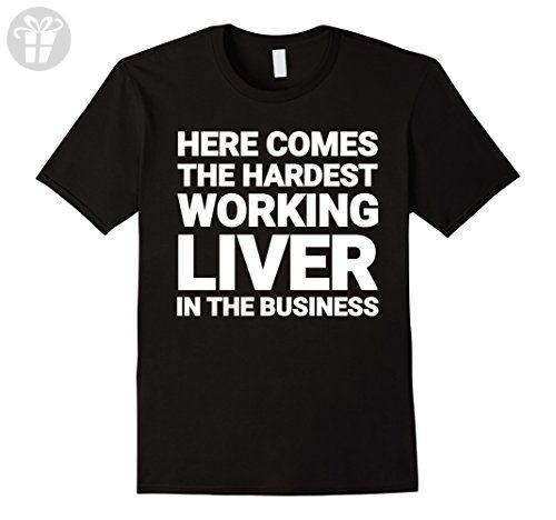 Mens The Hardest Working Liver: Funny Drunk Liver Shirt XL Black - Funny shirts (*Amazon Partner-Link)