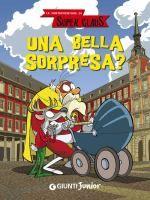 Una bella sorpresa? / [testi di Demetrio Bargellini ; disegni di Giuseppe Ferrario]  http://opac.provincia.como.it/WebOPAC/TitleView/BibInfo.asp?BibCodes=168835014